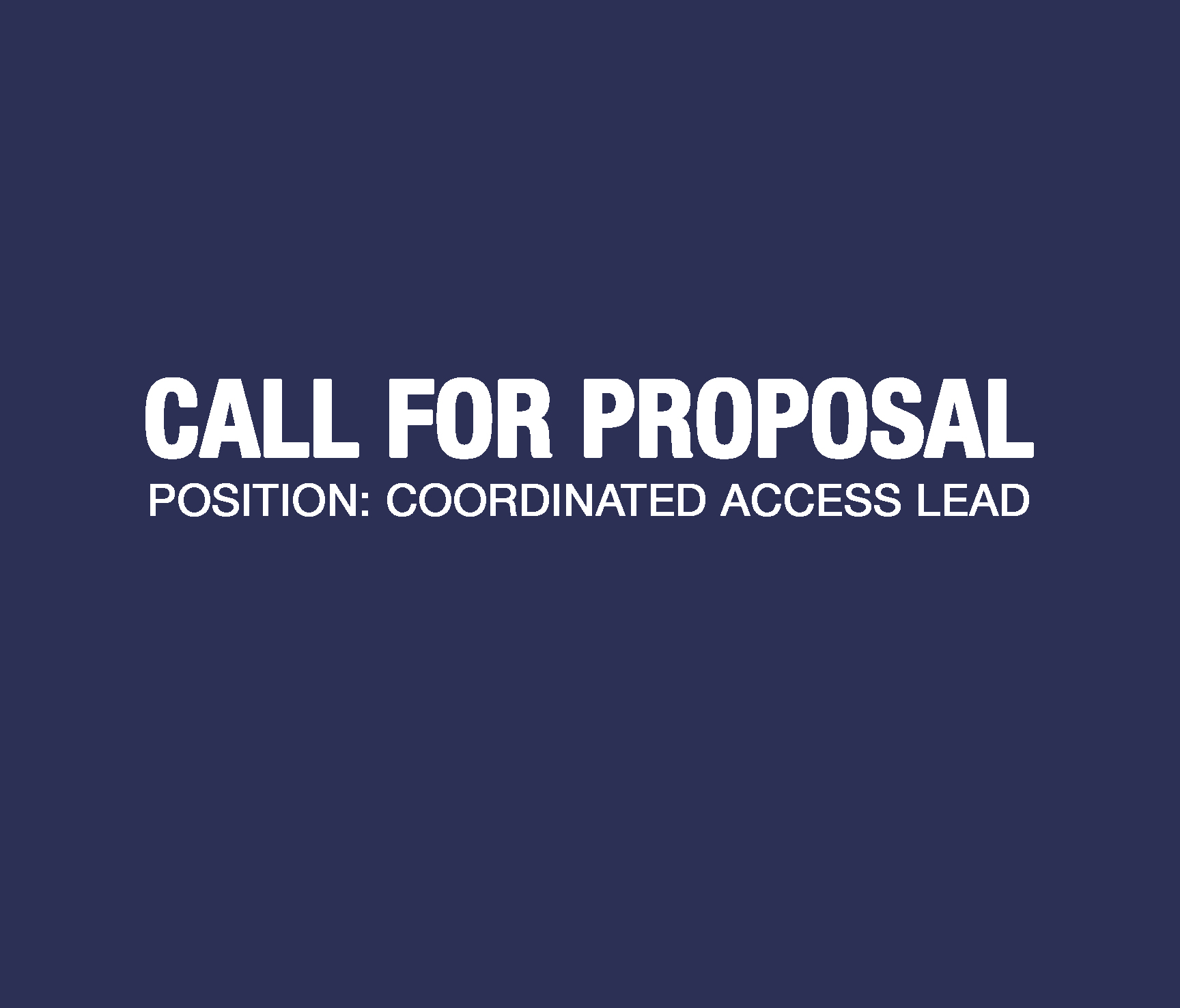 Call for proposal written in white with a blue backgound - United Way Central & Northern Vancouver Island (UWCNVI)